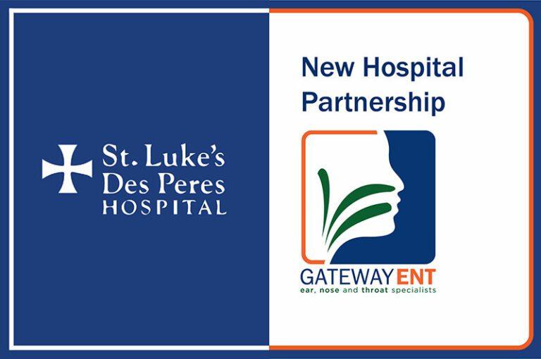 Gateway ENT St Lukes Des Peres Hospital New Partnership Press Release Oct 2021 1